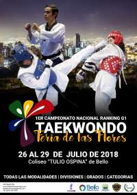 "International – Colombia invites to the 1st International Taekwondo Open ""FERIA DE LAS FLORES""."