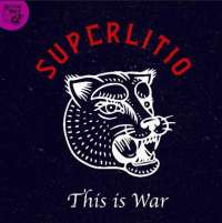 "[VIDEO] MÚSICA COLOMBIA - Superlitio presenta su cuarto sencillo ""This is War"",  preámbulo de su tan esperado noveno álbum de estudio"